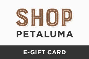shop petaluma e-gift card