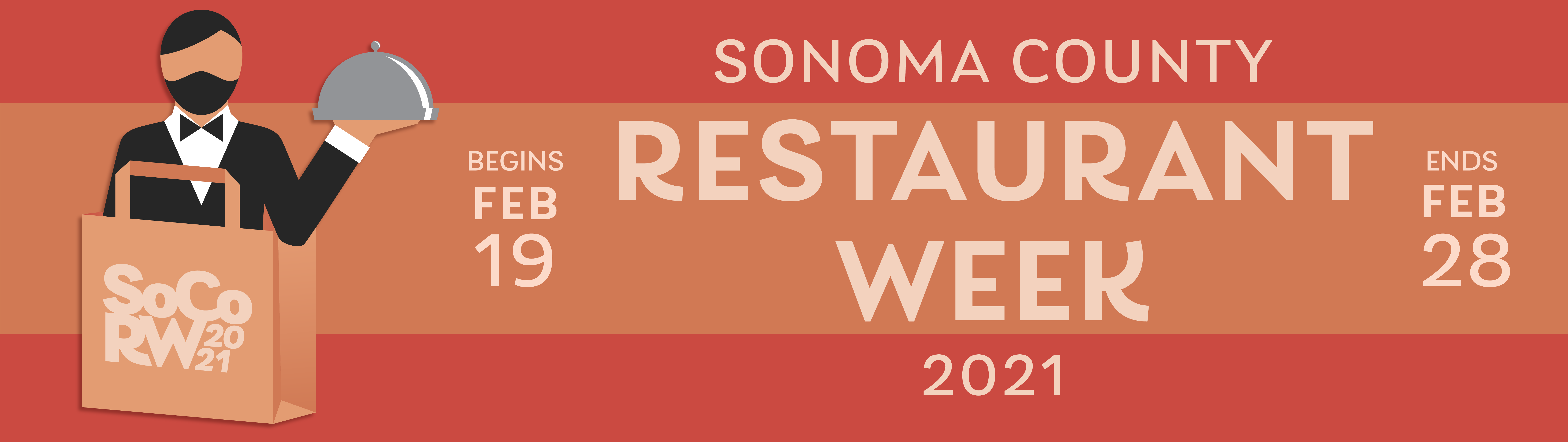 sonoma county restaurant week 2021. Begins February 19th. Ends February 28th. Restaurant week logo of waiter popping out of a take out bag.